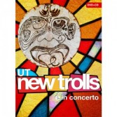 UT NEW TROLLS - E' IN CONCERTO CD+DVD